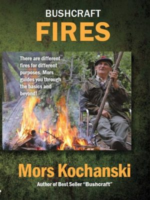Bushcraft Fires