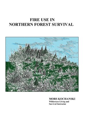 Fire Use in Northern Forest Survival