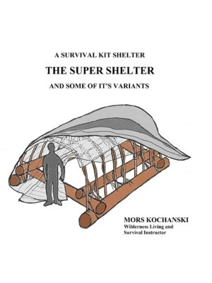 Super Shelter Survival Kit