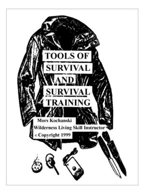 Tools of Survival